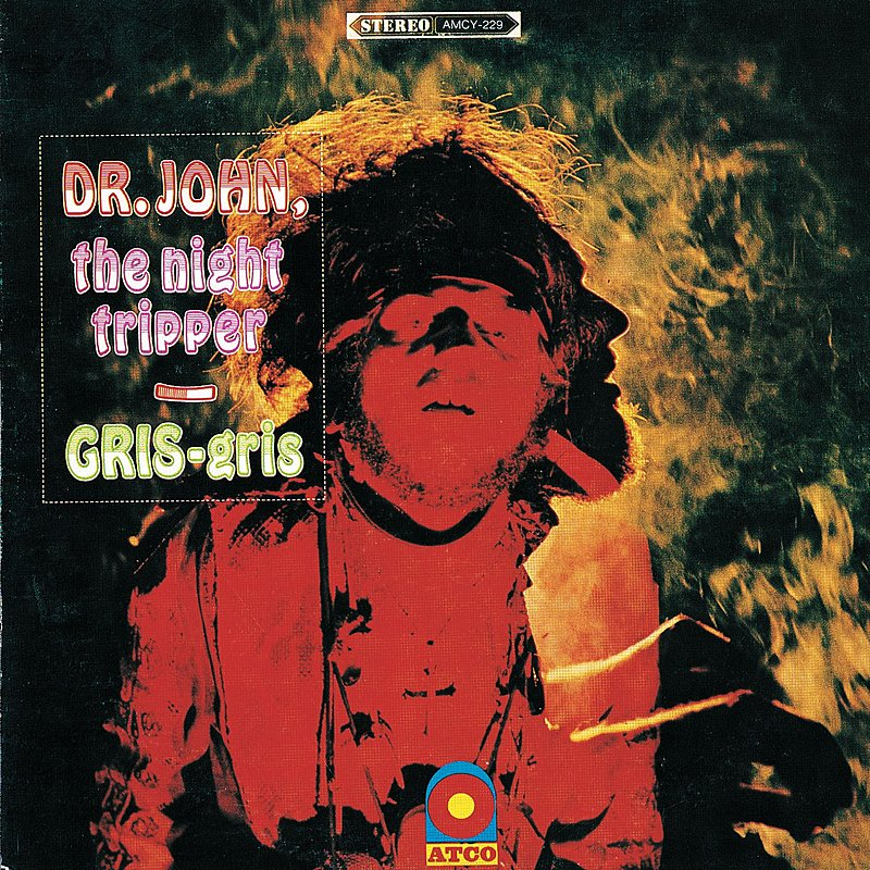Dr John the Night Tripper - Gris Gris