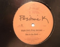 Positive K - The Night Shift