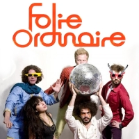 Folie Ordinaire – Fire & Water
